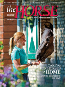 The Horse: Your Guide to Equine Health Care, September 2019 Issue