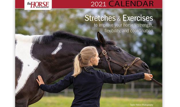 Get <em>The Horse</em>'s 2021 Calendar, Improve Your Horse's Fitness
